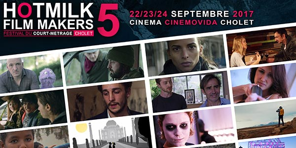Hotmilk Film Makers 2017. Le festival choletais du court-métrage